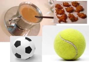 Tennis, chai and bhajia.
